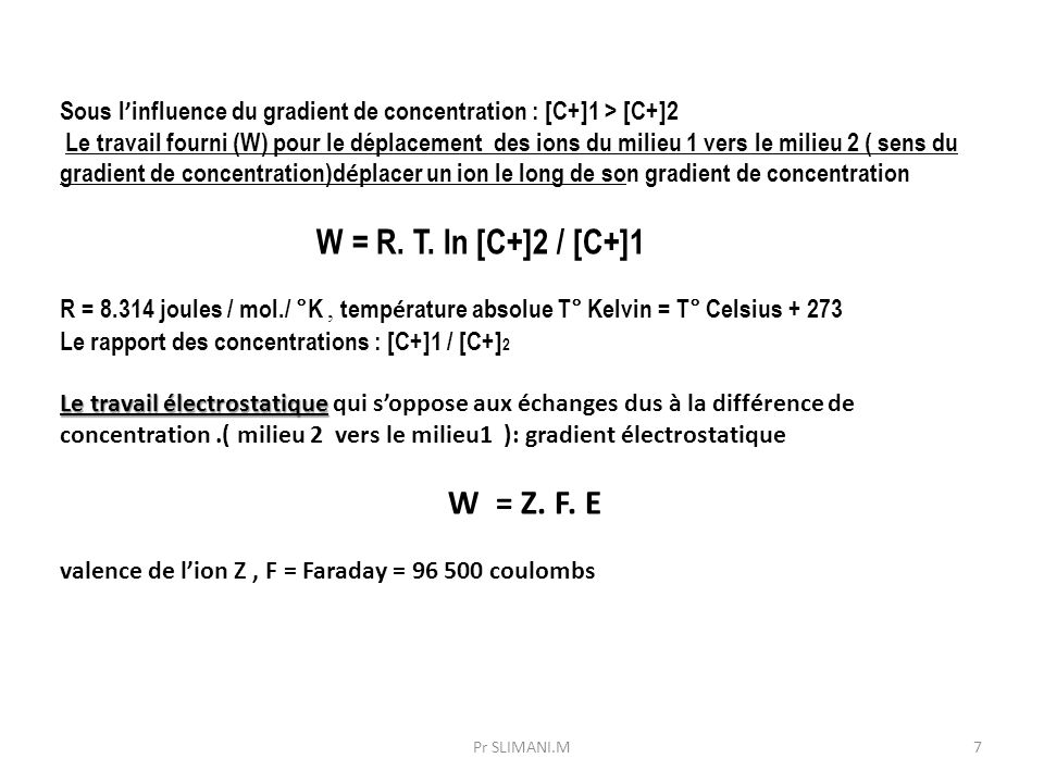 Sous l'influence du gradient de concentration : [C+]1 > [C+]2